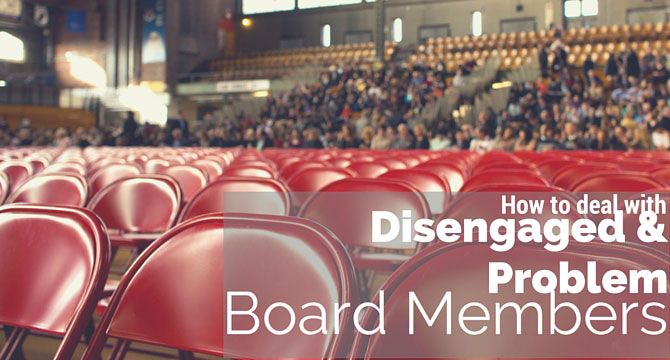 Disengaged and problem board members
